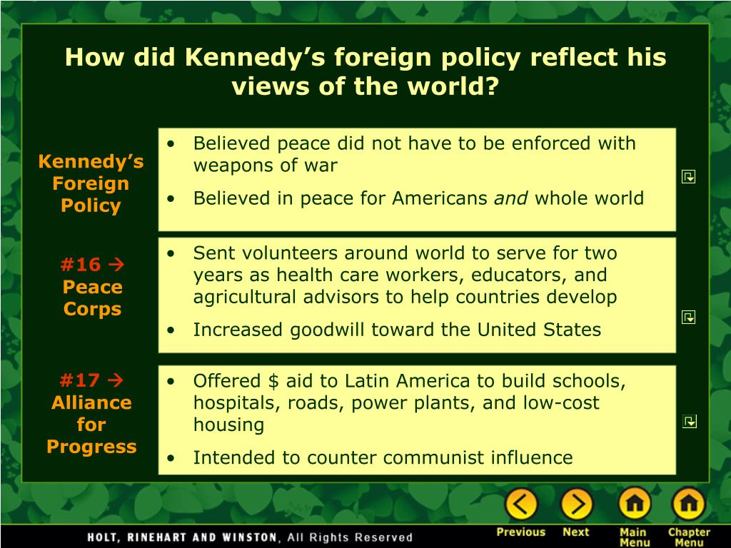 How did Kennedy's foreign policy reflect his views of the world?