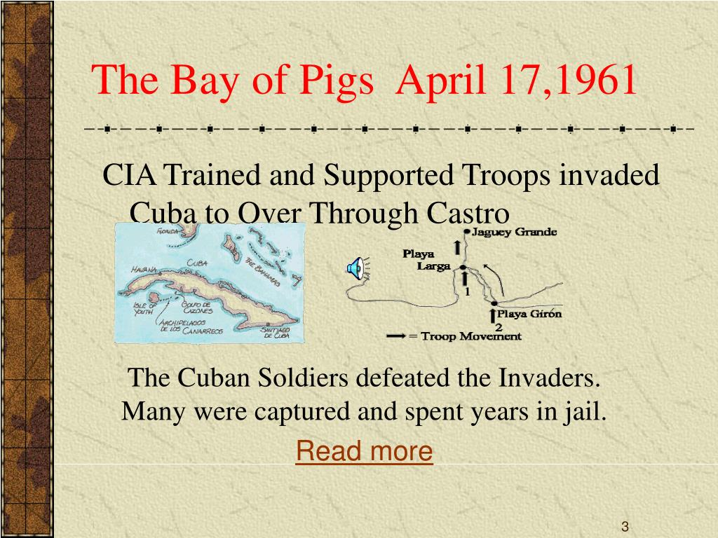 The Bay of Pigs  April 17,1961