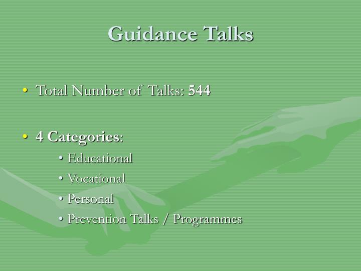Guidance Talks