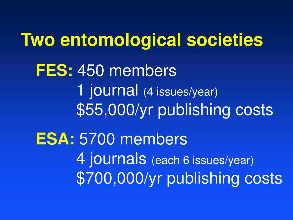 Two entomological societies