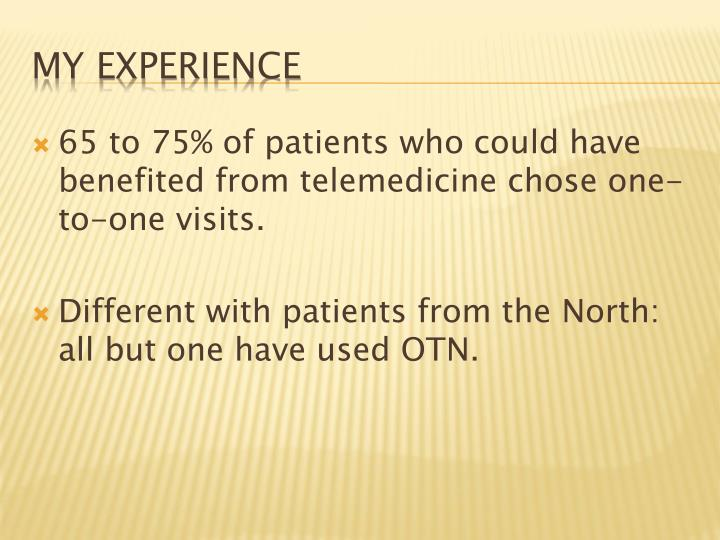 65 to 75% of patients who could have benefited from telemedicine chose one-to-one visits.