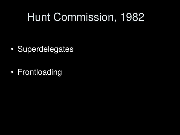 Hunt commission 1982