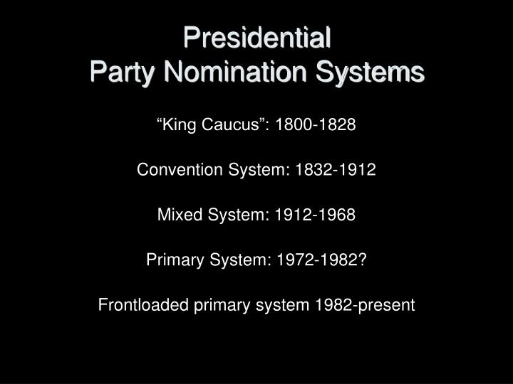 Presidential party nomination systems