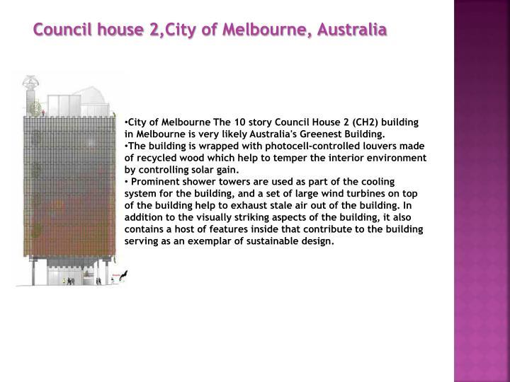 Council house 2,City of Melbourne, Australia