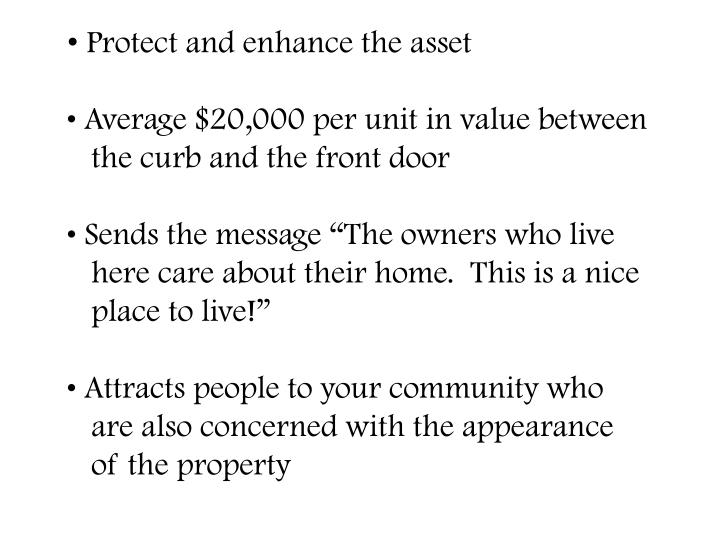 Protect and enhance the asset