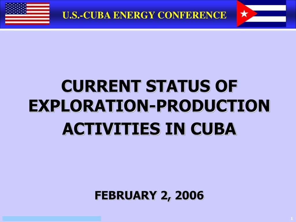 U.S.-CUBA ENERGY CONFERENCE