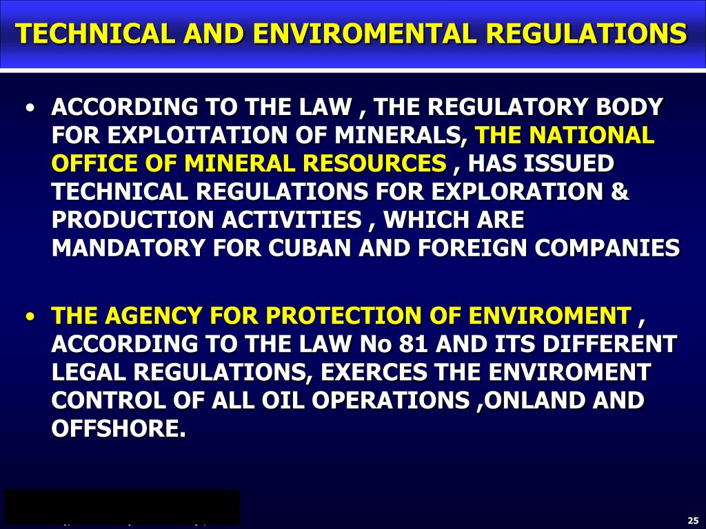 TECHNICAL AND ENVIROMENTAL REGULATIONS