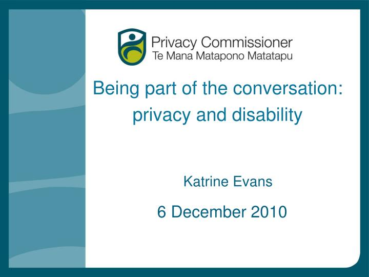 Being part of the conversation privacy and disability