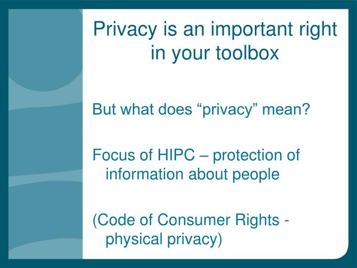 Privacy is an important right in your toolbox