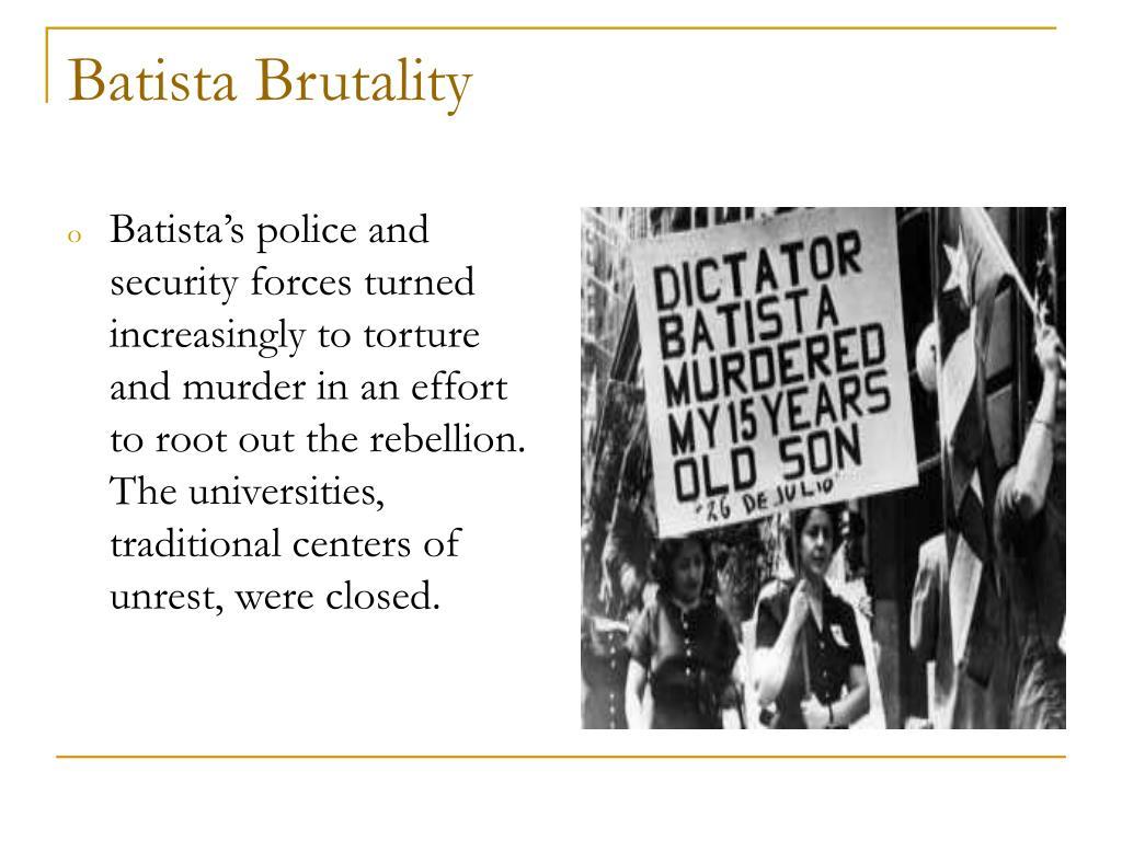 Batista Brutality
