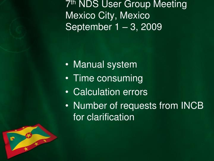 7 th nds user group meeting mexico city mexico september 1 3 20093