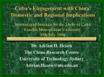 cuba s engagement with china domestic and regional implications