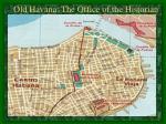 old havana the office of the historian