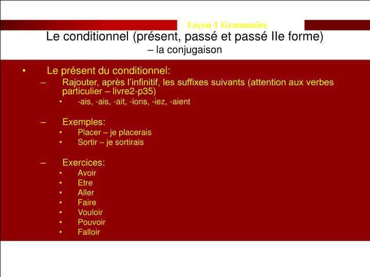 Le conditionnel (présent, passé et passé IIe forme)