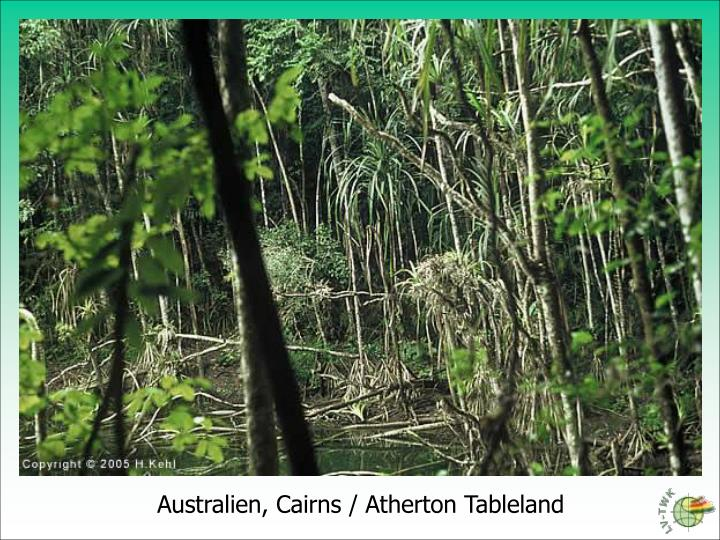 Australien, Cairns / Atherton Tableland