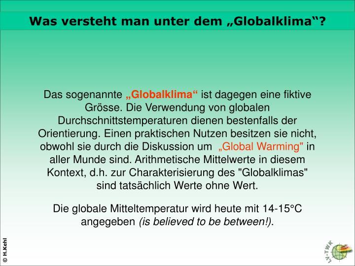 """Was versteht man unter dem """"Globalklima""""?"""