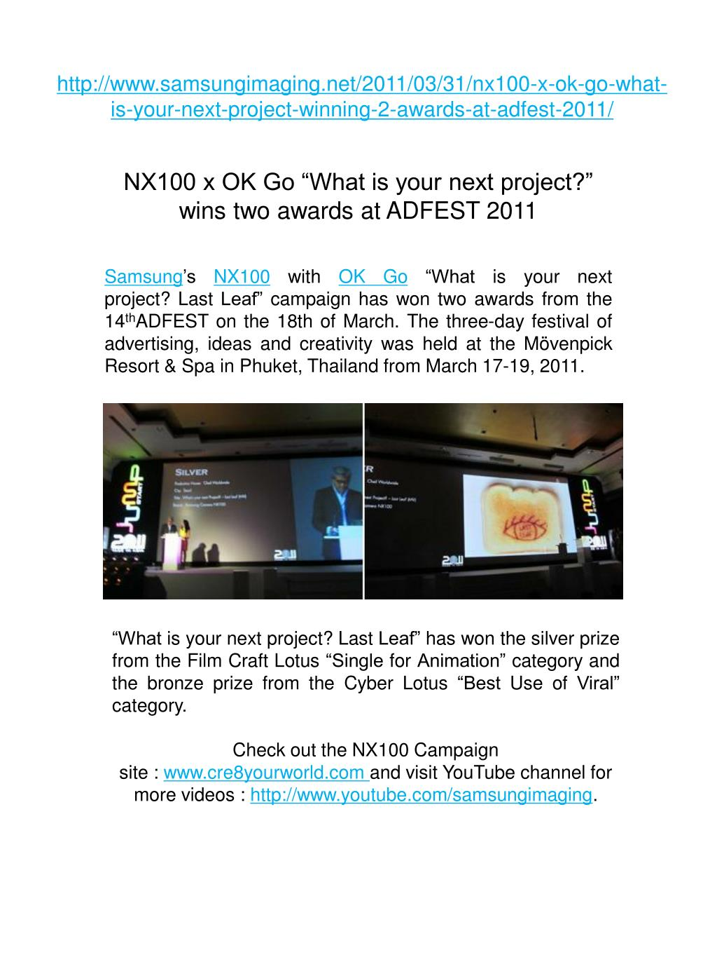 http://www.samsungimaging.net/2011/03/31/nx100-x-ok-go-what-is-your-next-project-winning-2-awards-at-adfest-2011/