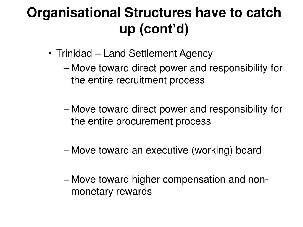 Organisational Structures have to catch up (cont'd)