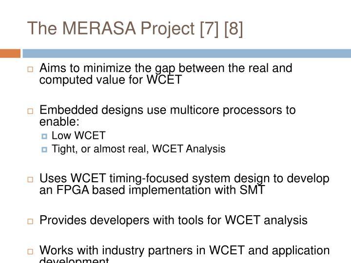 The MERASA Project [7] [8]