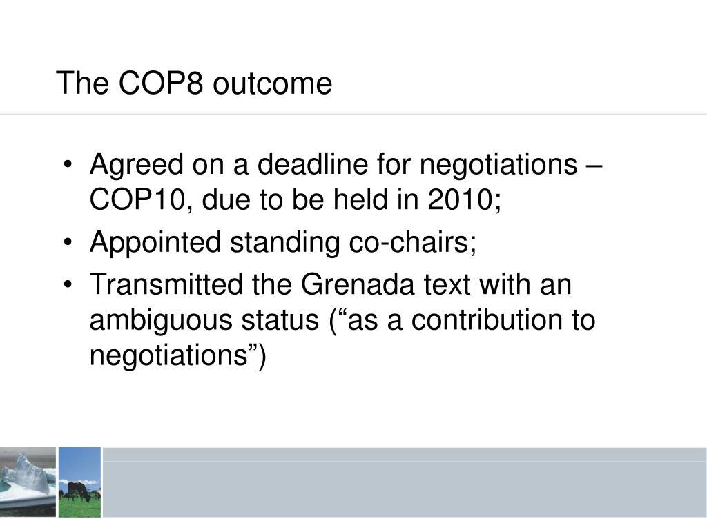 The COP8 outcome