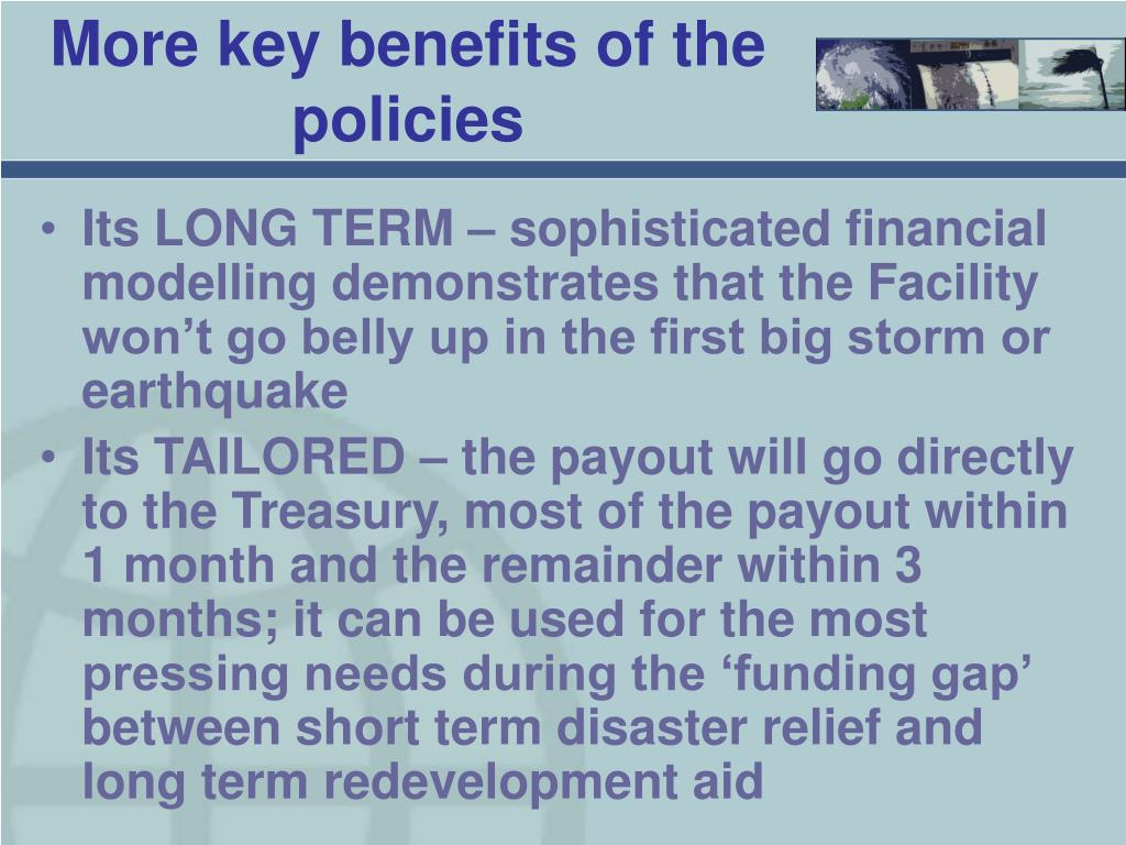 More key benefits of the policies