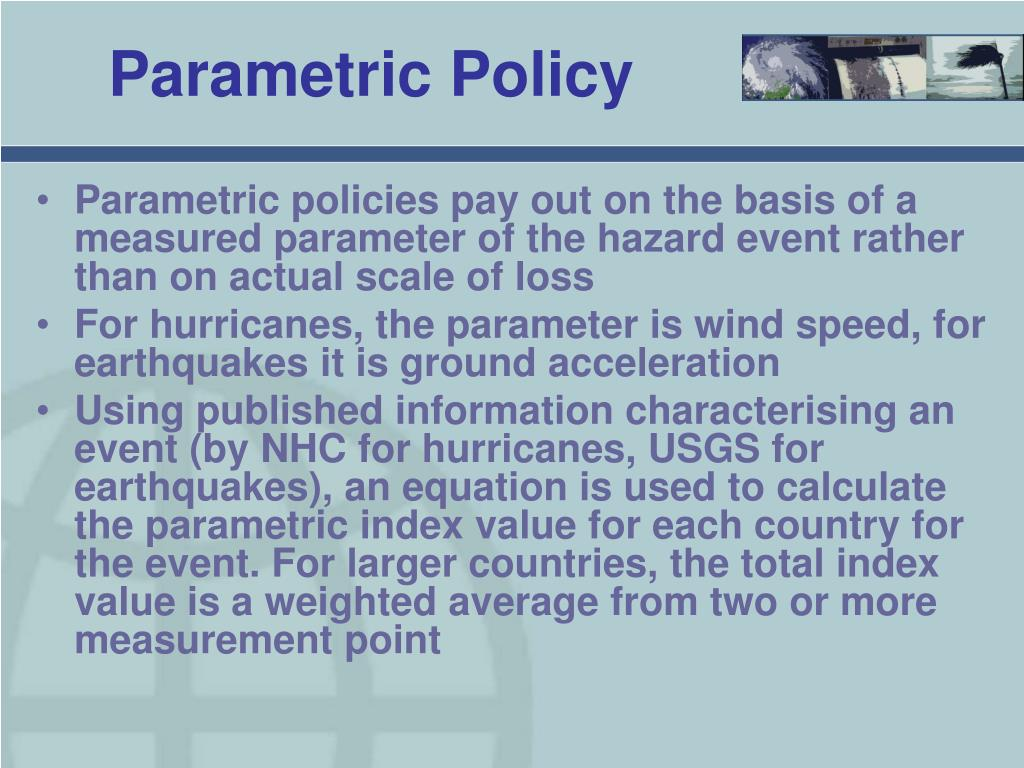 Parametric Policy