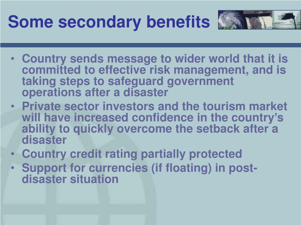 Some secondary benefits
