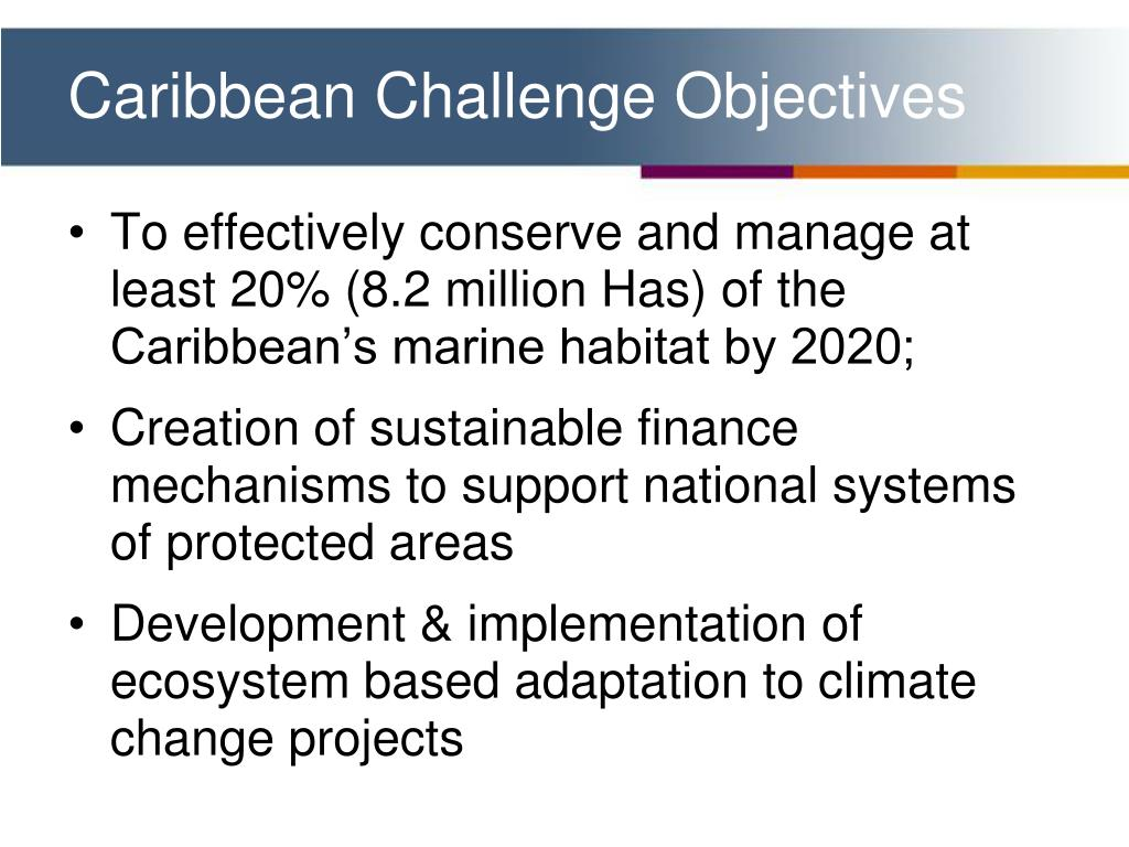Caribbean Challenge Objectives