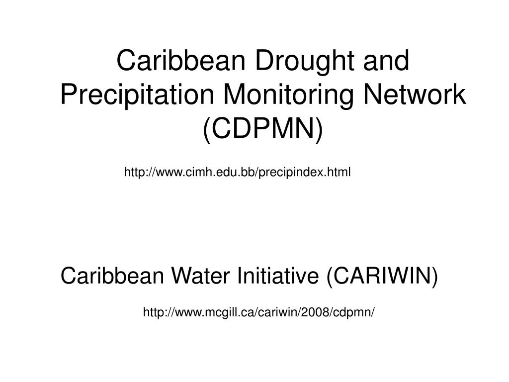Caribbean Drought and Precipitation Monitoring Network (CDPMN)