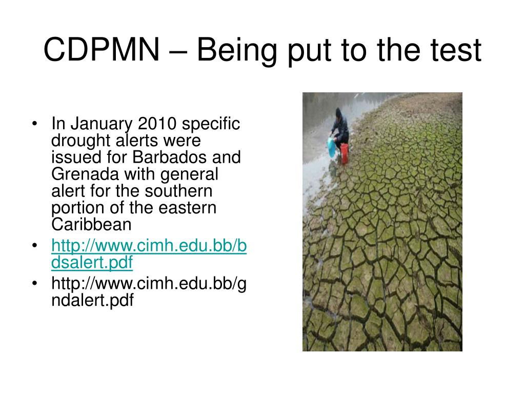 CDPMN – Being put to the test