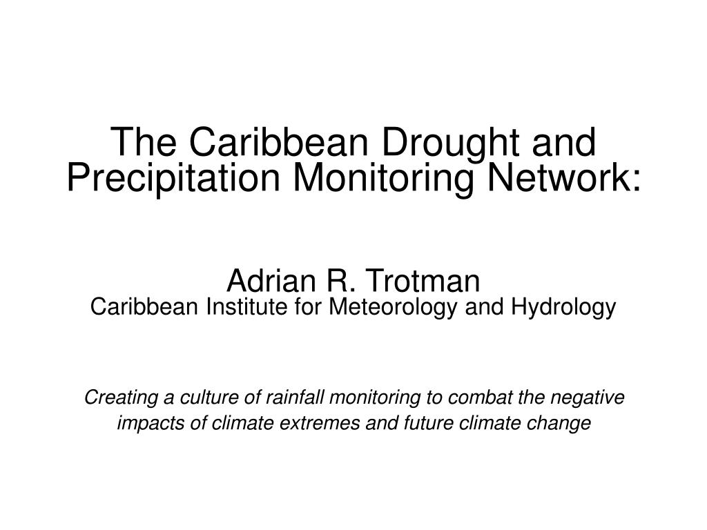 The Caribbean Drought and Precipitation Monitoring Network: