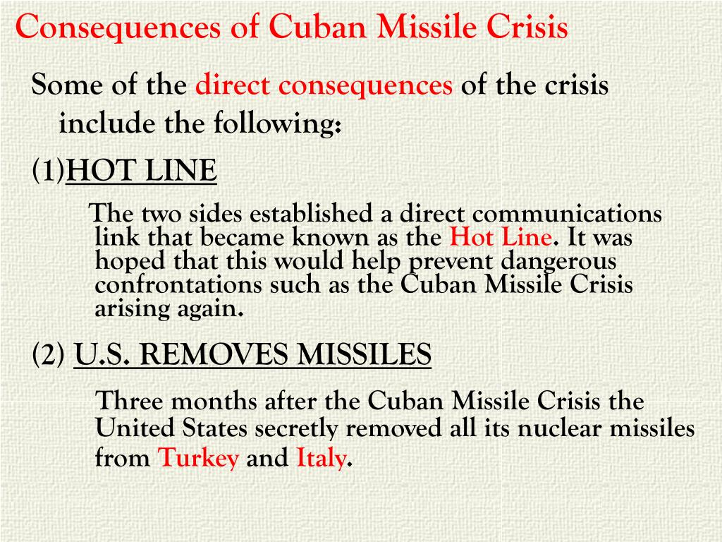 Consequences of Cuban Missile Crisis
