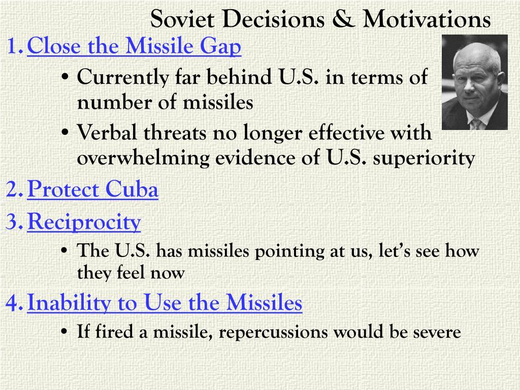 Soviet Decisions & Motivations