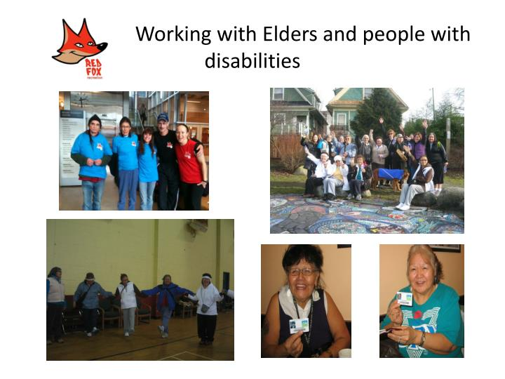 Working with Elders and people with disabilities