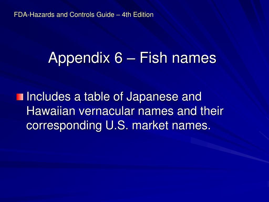 Appendix 6 – Fish names