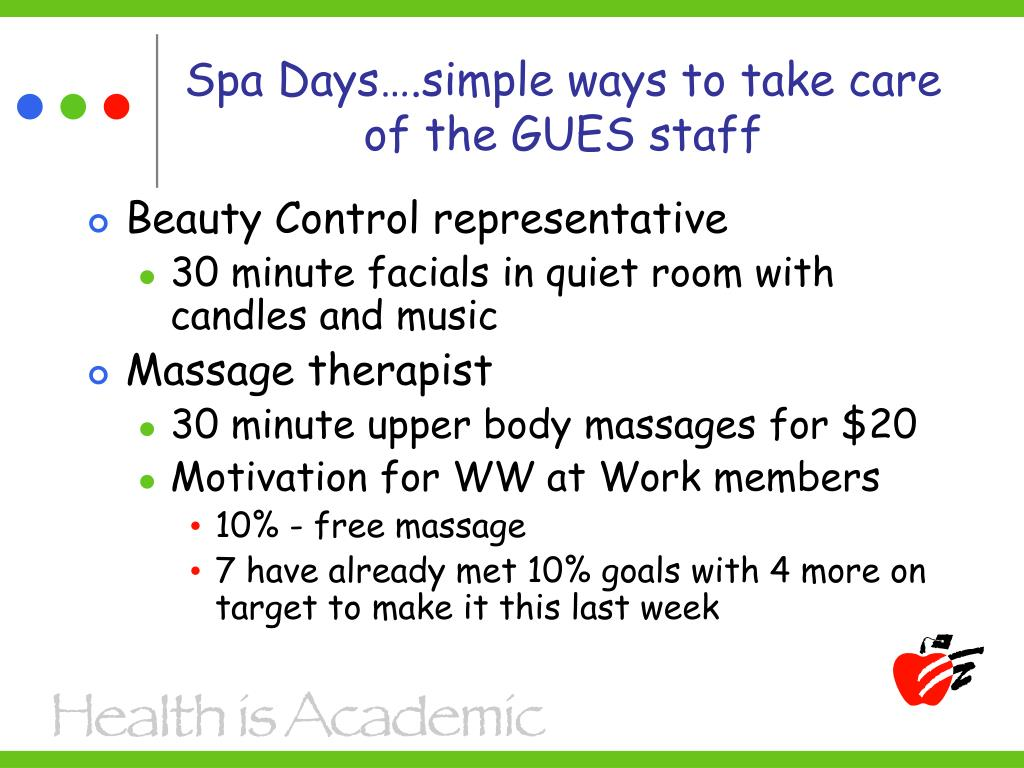 Spa Days….simple ways to take care of the GUES staff