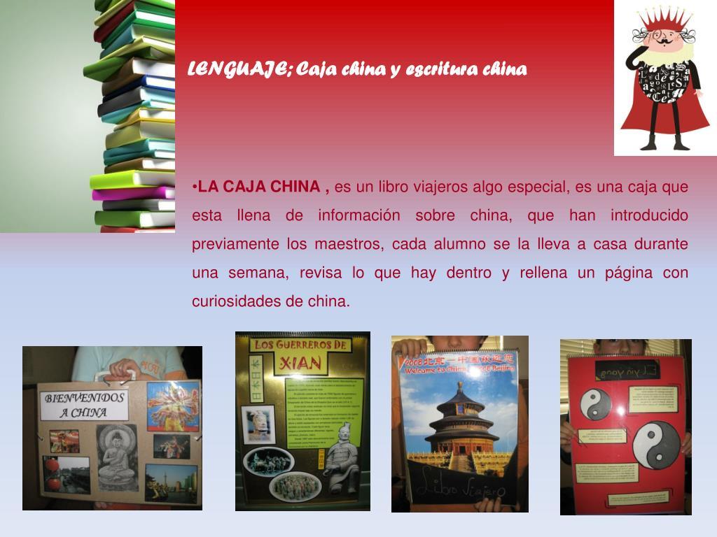 LENGUAJE; Caja china y escritura china