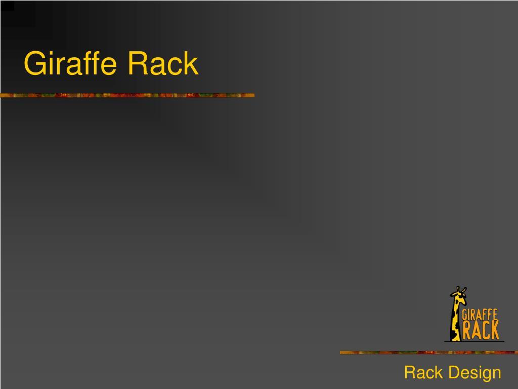 Giraffe Rack