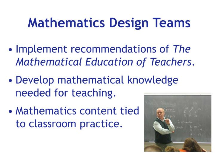 Mathematics Design Teams