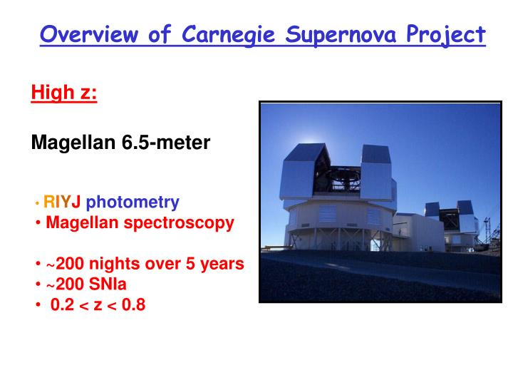 Overview of Carnegie Supernova Project