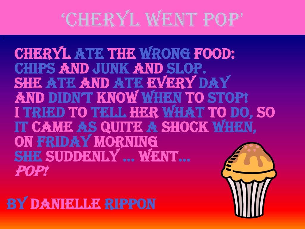 'Cheryl Went Pop