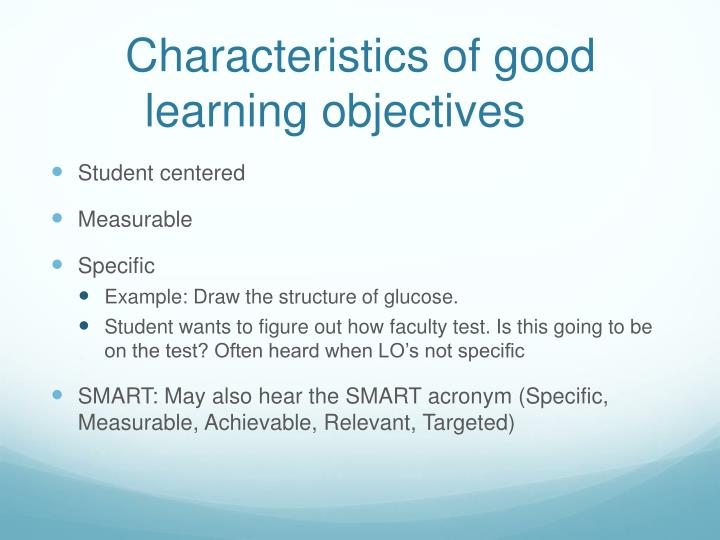 Characteristics of good learning objectives