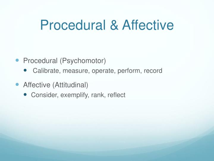 Procedural & Affective