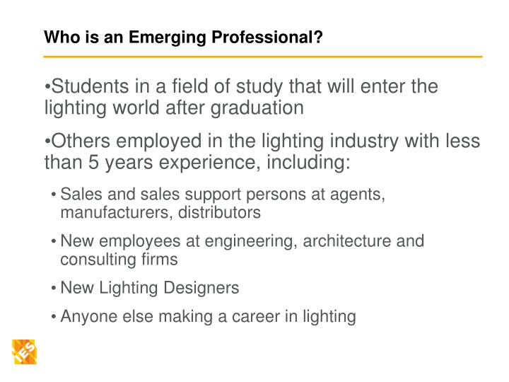 Who is an emerging professional