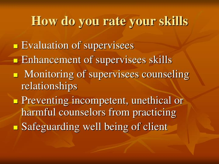 How do you rate your skills