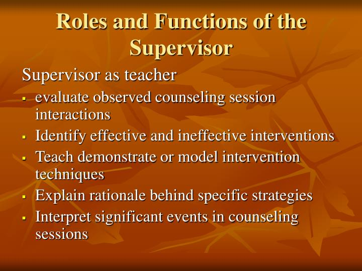 Roles and Functions of the Supervisor