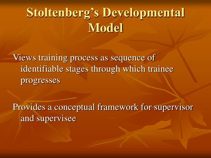 Stoltenberg's Developmental Model