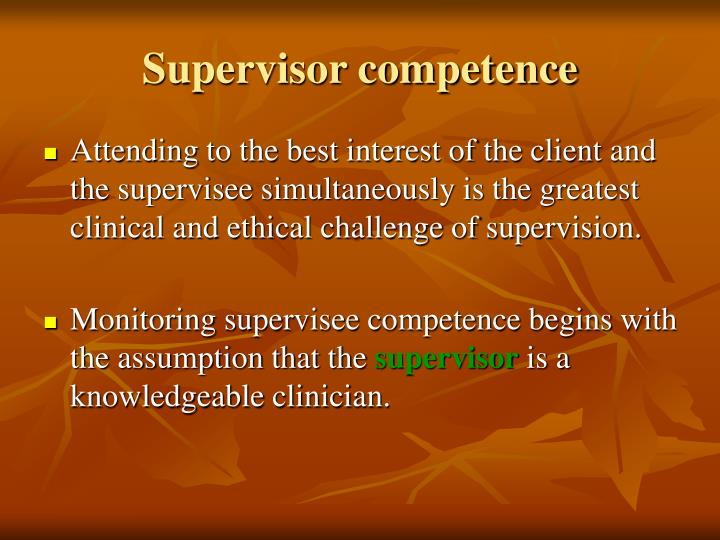 Supervisor competence