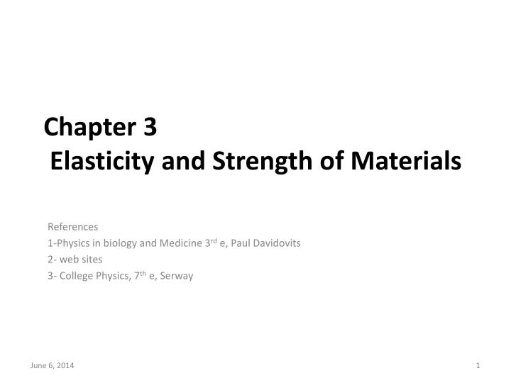 Chapter 3 elasticity and strength of materials