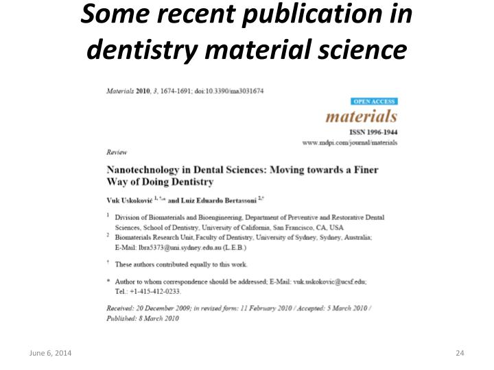 Some recent publication in dentistry material science